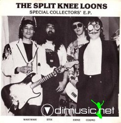 The Split Knee Loons - Special Collectors E.P. 1981.