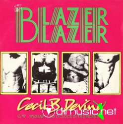 Blazer Blazer - Cecil B. Devine. Single, 1979