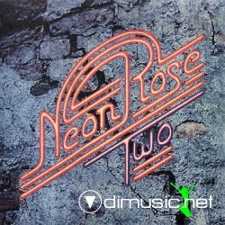 Neon Rose - Two. 1975.