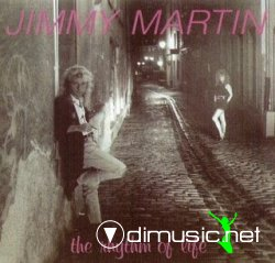 JIMMY MARTIN-The Rhythm Of Life (1989)