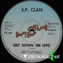 S.P. Clan - Get Down (On Love) 12