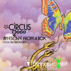 Circus 2000 - (1972) An Escape From A Box (Psych Prog/Space Rock)
