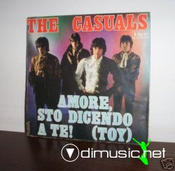 "THE CASUALS AMORE STO DICENDO A TE! 7""RARE ITALIAN PS"