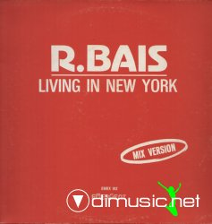 "R. Bais - Living In New York 12"" Maxi[Rare]"