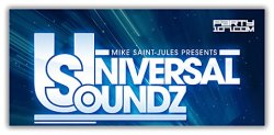 Mike Saint - Jules - Universal Soundz 141 on Party107 (07-15-08)