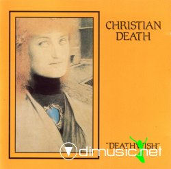 CHRISTIAN DEATH-DEATHWISH (MINILP 1981) (RELEASED 1984) (L'INVITATION AU SUICIDE FRANCE)
