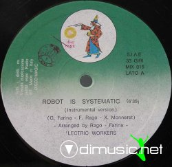 'Lectric Workers - Robot Is Systematic 12