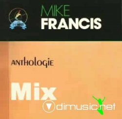 Mike Francis - Anthology Mix (by DJITALO)