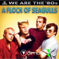 A Flock Of Seagulls - Singles Mix