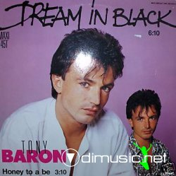 "Tony Baron - Dream In Black/ Italian Dream 12"" Maxi [Rare]"