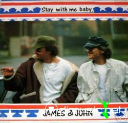 James & John - Stay With Me Baby 12 Maxi [rare]