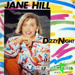 Jane Hill - Dizzy Night 12
