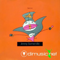 Jimmy Somerville - Mighty Real 12