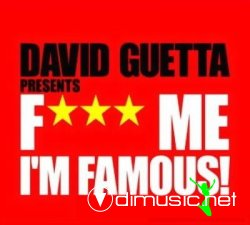 David Guetta Presents Fuck Me Im Famous International Vol. 2 2CD (2008)