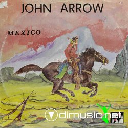 John Arrow - Mexico 12