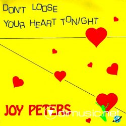 "Joy Peters -  Don't Loose Your Heart Tonight 12"" Maxi [Rare]"