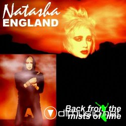 Natasha England - Back From The Mists Of Time