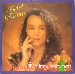 ISABEL ROBERTS - Rythm of your love (1984)