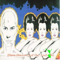 DISCO DREAMS AND THE ANDROID - The Androids (1979)