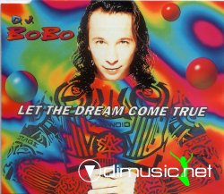 DJ Bobo - Let the dream come true - 1994