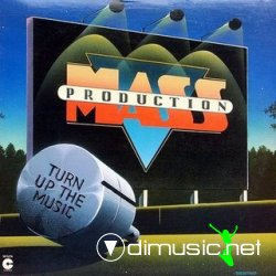 MASS PRODUCTION - Turn Up the music 1981