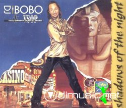 DJ Bobo & VSOP- Shadows of the night - 1997