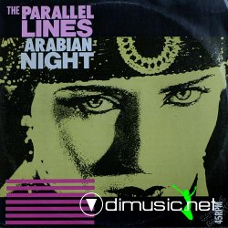 Parallel Lines - Arabian Night (1985)