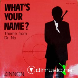 Zinnon - What's Your Name (Theme From Dr. No) 12