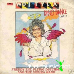 Freddy The Flying Dutchman And The Sistina Band - Wojtyla Disco Dance