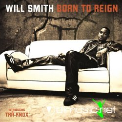 Will Smith - Born to Reign (2002) [320kbps]