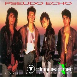 Pseudo Echo - Love An Adventure 1987