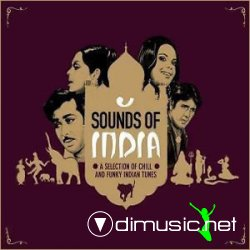 Sounds Of India (A_Selection Of Chill and Funky Indian Tunes) 2005