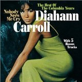 Diahann Carroll - Nobody Sees Me Cry: The Best of the Columbia Years