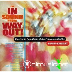 Perrey Kingsley - The In Sound From Way Out!