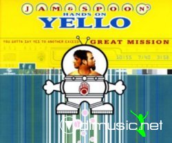 Jam & Spoon Hands on Yello_-_You Gotta Say Yes to Another Excess