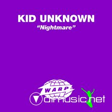 Kid Unknown - Nightmare 12