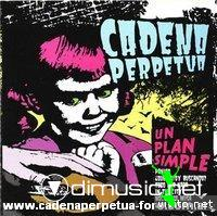 Cadena Perpetua - Un Plan Simple (EP 2005)