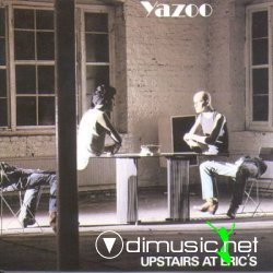 Yazoo - Upstairs At Erics - 82