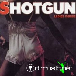 Shotgun - Ladies Choice Lp (1982)