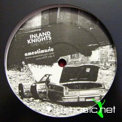 Inland Knights - Ghetto Shit