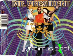 Mr. President - 4 On The Floor - 1995