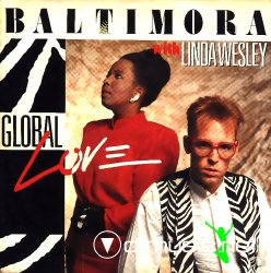 Baltimora & Linda Wesley - Global Love - 7'' Single - 1987