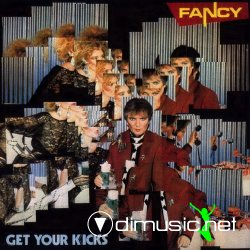 Fancy-Get Your Kicks 192 kbps