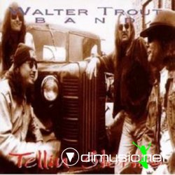 Walter Trout Band - Tellin' Stories 1994