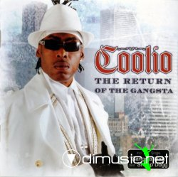 Coolio - The Return Of The Gangsta (2006) [128kbps~320kbps]