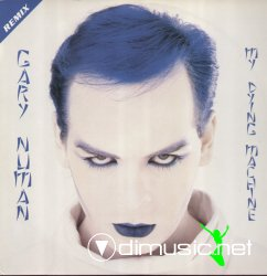 Gary Numan - My Dying Machine 12
