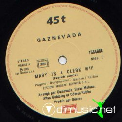 Gaznevada - Mary Is A Clerk 12