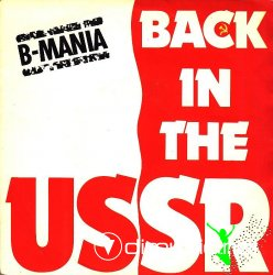 B-Mania - Back In USSR - 7'' Single - 1987