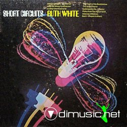 Ruth White - Short Circuits