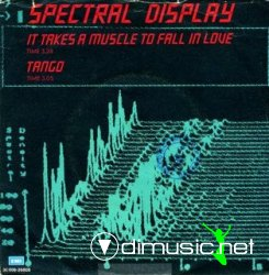 Spectral Display - It Takes A Muscle To Fall In Love (1982, 7'')